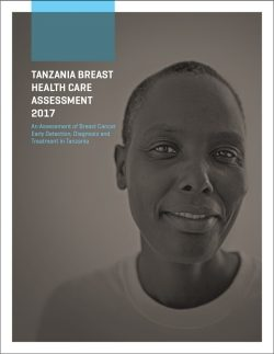 Tanzania Breast Health Care Assessment 2017